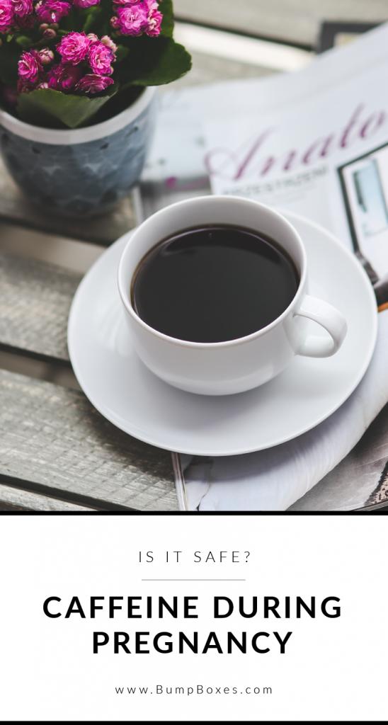 Caffeine During Pregnancy: Is It Safe?