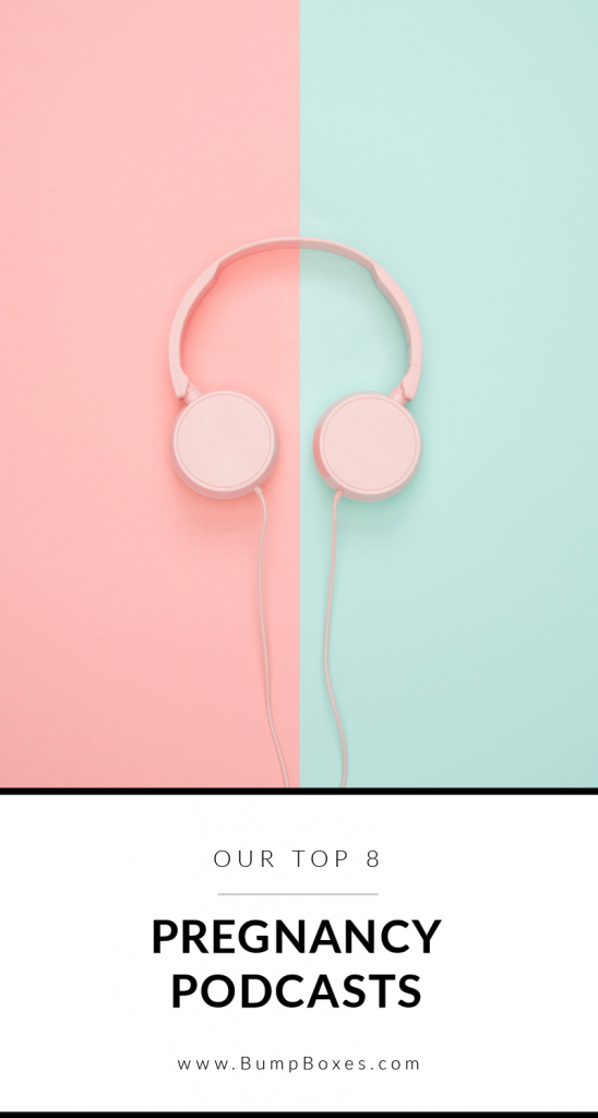 Pregnancy Podcasts: Our Top 8