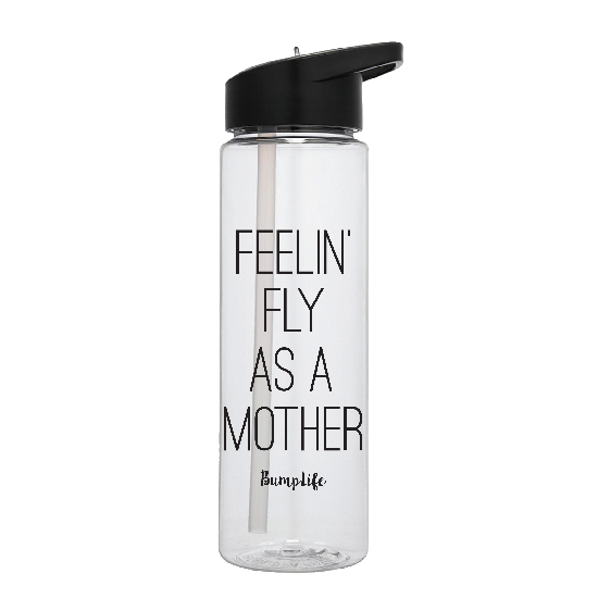 "BumpLife plastic water bottle that says ""Feelin Fly As A Mother"""